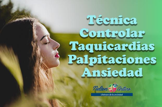 Técnica Controlar taquicardias o palpitaciones en Ansiedad
