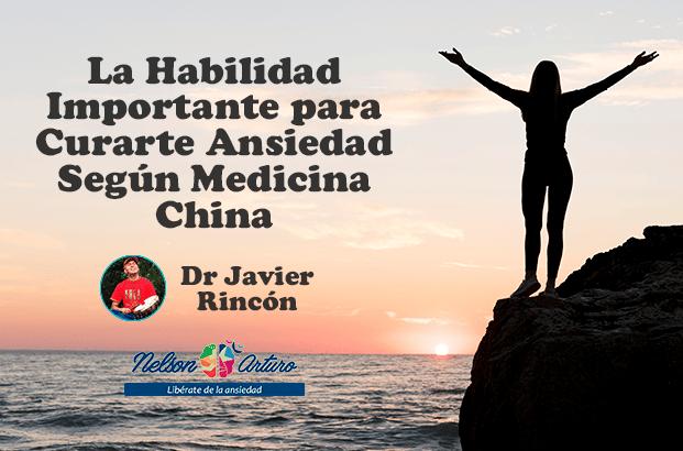 Habilidad más Importante Curarte Ansiedad Medicina China