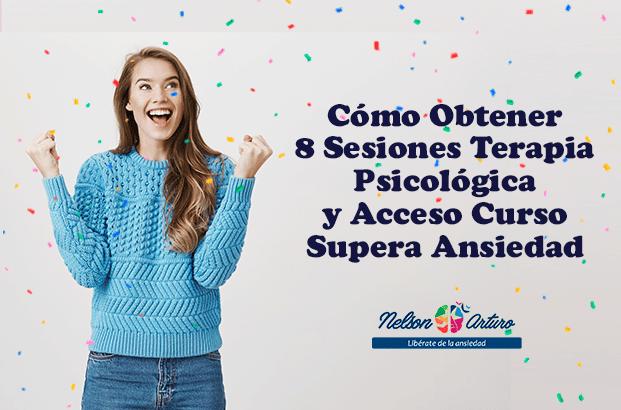 Cómo Obtener 8 Sesiones Terapia Psicológica y Acceso Curso Supera Ansiedad