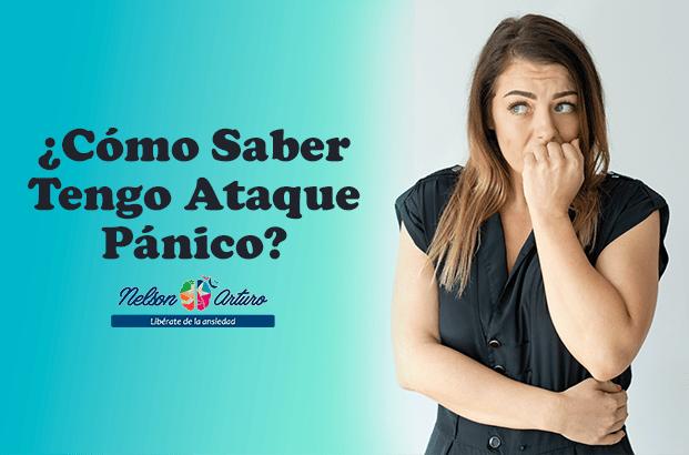 Cómo Saber Tengo Ataque Pánico