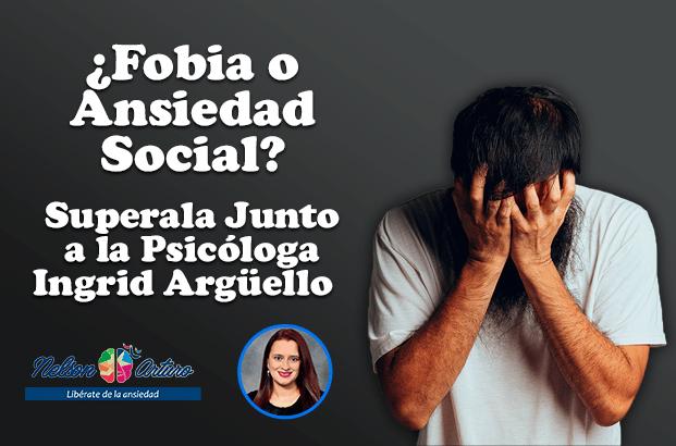 Cómo Superar Ansiedad Social Ingrid Argüello